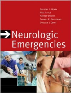 Ebook in inglese Neurologic Emergencies, Third Edition Henry, Gregory , Jagoda, Andy , Little, Neal , Pellegrino, Thomas