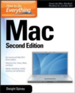 Ebook in inglese How to Do Everything Mac, Second Edition Spivey, Dwight