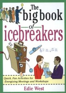 Foto Cover di Big Book of Icebreakers: Quick, Fun Activities for Energizing Meetings and Workshops, Ebook inglese di Edie West, edito da McGraw-Hill Education