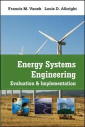 Energy Systems Engineering: Evaluation and Implementation