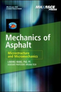 Ebook in inglese Mechanics of Asphalt: Microstructure and Micromechanics Wang, Linbing