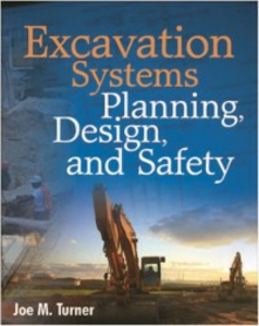 Ebook in inglese Excavation Systems Planning, Design, and Safety Turner, Joe