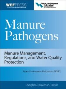 Foto Cover di Manure Pathogens: Manure Management, Regulations, and Water Quality Protection, Ebook inglese di Dwight Bowman, edito da McGraw-Hill Education