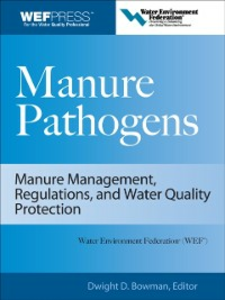 Ebook in inglese Manure Pathogens: Manure Management, Regulations, and Water Quality Protection Bowman, Dwight