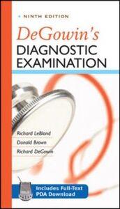 Foto Cover di DeGowin's Diagnostic Examination, Ninth Edition, Ebook inglese di AA.VV edito da McGraw-Hill Education