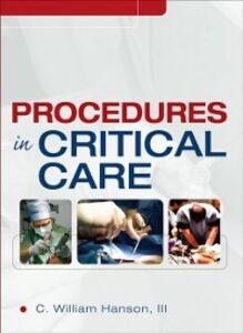Ebook in inglese Procedures in Critical Care Hanson, C. William