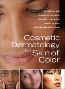 Ebook in inglese Cosmetic Dermatology for Skin of Color Alam, Murad , Bhatia, Ashish , Chan, Henry , Kundu, Roopal