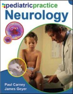 Foto Cover di Pediatric Practice Neurology, Ebook inglese di Paul Carney,James Geyer, edito da McGraw-Hill Education