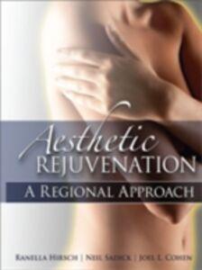 Foto Cover di Aesthetic Rejuvenation: A Regional Approach, Ebook inglese di AA.VV edito da McGraw-Hill Education