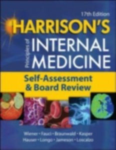 Ebook in inglese Harrison's Principles of Internal Medicine, Self-Assessment and Board Review Braunwald, Eugene , Fauci, Anthony S. , Hauser, Stephen L. , Jameson, J. Larry