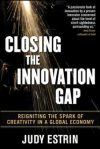 Ebook in inglese Closing the Innovation Gap: Reigniting the Spark of Creativity in a Global Economy Estrin, Judy