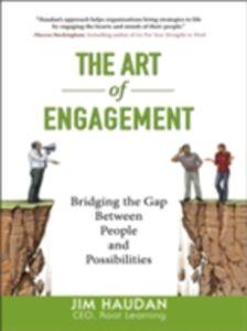 Foto Cover di Art of Engagement: Bridging the Gap Between People and Possibilities, Ebook inglese di Jim Haudan, edito da McGraw-Hill Education