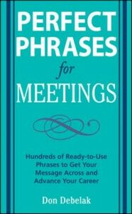 Ebook in inglese Perfect Phrases for Meetings Debelak, Don