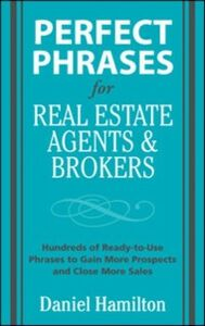Ebook in inglese Perfect Phrases for Real Estate Agents & Brokers Hamilton, Dan
