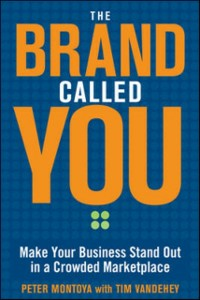 Ebook in inglese Brand Called You: Make Your Business Stand Out in a Crowded Marketplace Montoya, Peter , Vandehey, Tim