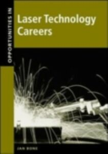 Foto Cover di Opportunities in Laser Technology, Ebook inglese di Jan Bone, edito da McGraw-Hill Education