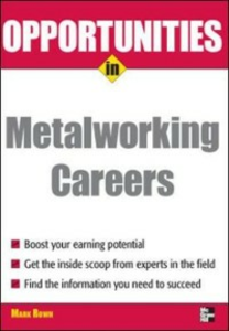 Ebook in inglese Opportunities in Metalworking Rowh, Mark
