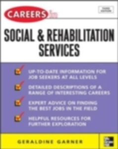 Ebook in inglese Careers in Social and Rehabilitation Services Garner, Geraldine