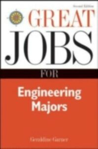 Ebook in inglese Great Jobs for Engineering Majors Garner, Geraldine