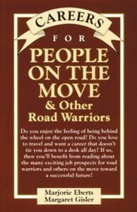 Ebook in inglese Careers for People on the Move & Other Road Warriors Eberts, Marjorie , Gisler, Margaret