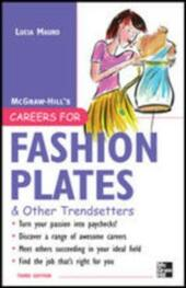 Careers for Fashion Plates & Other Trendsetters