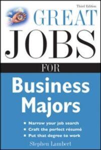 Ebook in inglese Great Jobs for Business Majors Lambert, Stephen