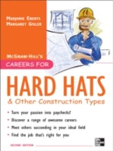 Foto Cover di Careers for Hard Hats and Other Construction Types, 2nd Ed., Ebook inglese di Margaret Gisler, edito da McGraw-Hill Education