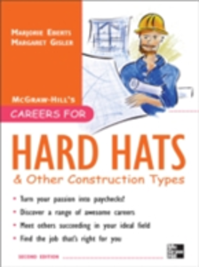 Ebook in inglese Careers for Hard Hats and Other Construction Types, 2nd Ed. Gisler, Margaret