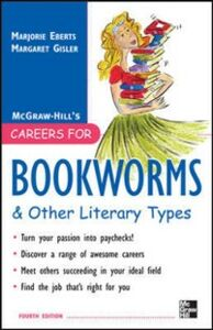 Ebook in inglese Careers for Bookworms & Other Literary Types, Fourth Edition Eberts, Marjorie , Gisler, Margaret