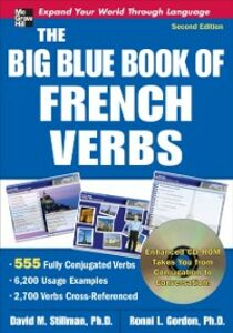 Ebook in inglese Big Blue Book of French Verbs, Second Edition Gordon, Ronni , Stillman, David