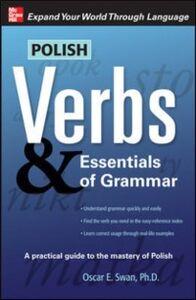 Foto Cover di Polish Verbs & Essentials of Grammar, Second Edition, Ebook inglese di Oscar Swan, edito da McGraw-Hill Education