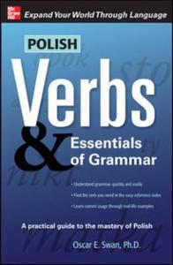 Ebook in inglese Polish Verbs & Essentials of Grammar, Second Edition Swan, Oscar
