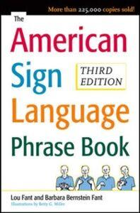 Ebook in inglese American Sign Language Phrase Book Fant, Barbara Bernstein , Fant, Lou , Miller, Betty