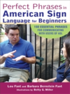 Ebook in inglese Perfect Phrases in American Sign Language for Beginners Fant, Barbara Bernstein , Fant, Lou