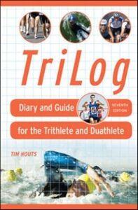 Foto Cover di TriLog, Ebook inglese di Tim Houts, edito da McGraw-Hill Education
