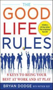 Foto Cover di Good Life Rules, Ebook inglese di Bryan Dodge,Matt Rudy, edito da McGraw-Hill Education