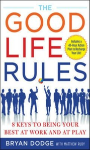 Ebook in inglese Good Life Rules Dodge, Bryan , Rudy, Matt