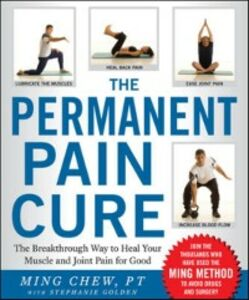 Ebook in inglese Permanent Pain Cure Chew, Ming , Golden, Stephanie
