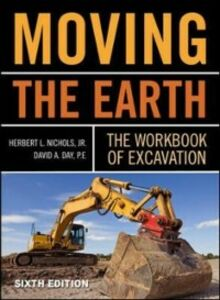 Ebook in inglese Moving The Earth: The Workbook of Excavation Sixth Edition Day, David , Nichols, Herbert