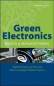 Ebook in inglese Green Electronics Design and Manufacturing Shina, Sammy