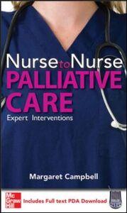 Foto Cover di Nurse to Nurse Palliative Care, Ebook inglese di Margaret Campbell, edito da McGraw-Hill Education