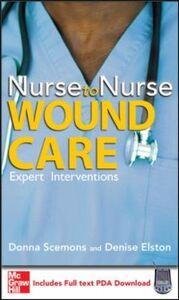 Ebook in inglese Nurse to Nurse Wound Care Elston, Denise , Scemons, Donna