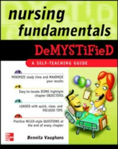 Ebook in inglese Nursing Fundamentals DeMYSTiFieD: A Self-Teaching Guide Vaughans, Bennita