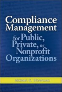 Ebook in inglese Compliance Management for Public, Private, or Non-Profit Organizations Silverman, Michael G.