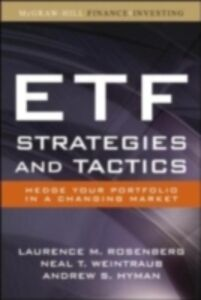 Ebook in inglese ETF Strategies and Tactics Hyman, Andrew , Rosenberg, Laurence , Weintraub, Neal