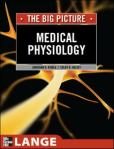 Ebook in inglese Medical Physiology: The Big Picture Halsey, Colby , Kibble, Jonathan