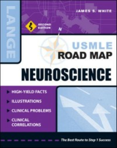 Ebook in inglese USMLE Road Map Neuroscience, Second Edition White, James