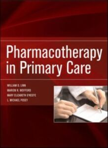 Ebook in inglese Pharmacotherapy in Primary Care Linn, William , O'Keefe, Mary Elizabeth , Posey, L. Michael , Wofford, Marion