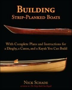 Ebook in inglese Building Strip-Planked Boats Schade, Nick