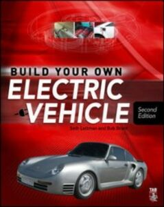 Ebook in inglese Build Your Own Electric Vehicle Brant, Bob , Leitman, Seth